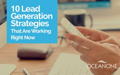 10 Lead-Generation Strategies That Are Working Right Now