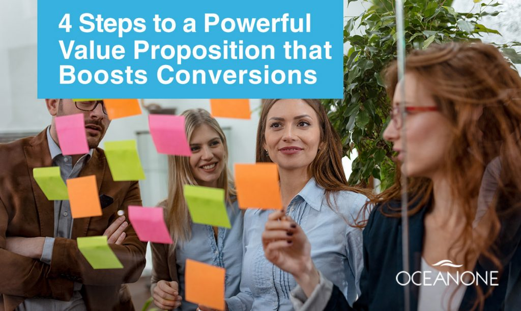 4 Steps to a Powerful Value Proposition that Boosts Conversions